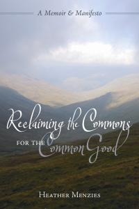 Reclaiming the Commons for the Common Good book cover